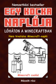 Minecraft Family: Egy kocka naplója 2. Lóháton a Minecraftban