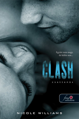 Nicole Williams: Clash – Csattanás (Zuhanás 2.)
