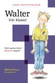 Sara Pennypacker: Walter! – Irtó klassz! (Klementin és barátai 1.)