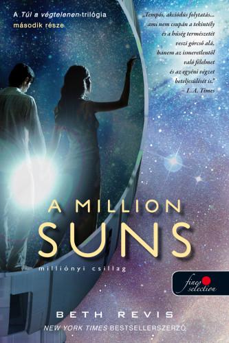 Beth Revis: A Million Suns – Milliónyi Csillag (Túl a végtelenen 2.)