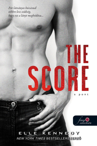 Elle Kennedy: The Score – A pont (Off-Campus 3.)