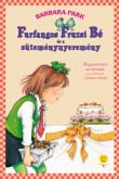Barbara Park: Furfangos Fruzsi Bé és a süteménynyeremény (Furfangos Fruzsi Bé 5.)