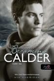 Mia Sheridan: Becoming Calder - Calder útja (A szerelem csillagjegyében 5.)