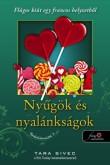 Tara Sivec: Nyűgök és nyalánkságok (Csokoládéimádók 3.)
