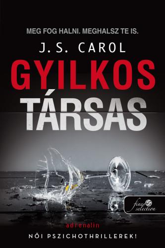 J. S. Carol: Gyilkos társas