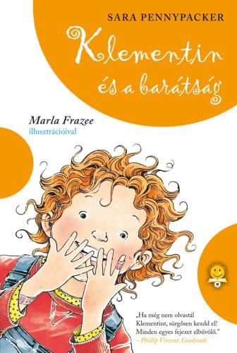 Sara Pennypacker, Marla Frazee: Klementin és a barátság (Klementin viszontagságai 4.)