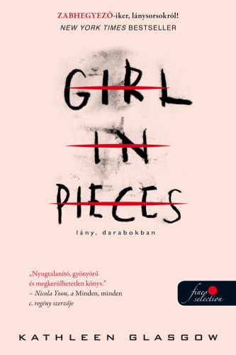 Kathleen Glasgow: Lány, darabokban