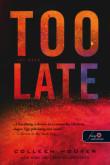 Colleen Hoover: Túl késő