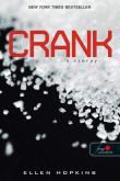 Ellen Hopkins: Crank - A Szörny (Crank 1.)