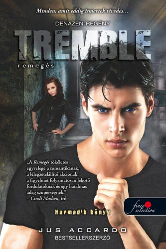 Jus Accardo: Tremble – Remegés (Touch 3.)