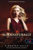 Kiersten White: Supernaturally – Több mint különleges (Természetfölötti 2.)