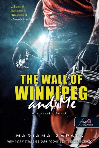 Mariana Zapata: The Wall of Winnipeg and Me – Szívvel a falnak