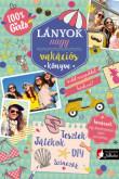 : Lányok vakációs könyve