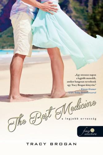 Tracy Brogan: The Best Medicine – A legjobb orvosság (Bell Harbor 2.)