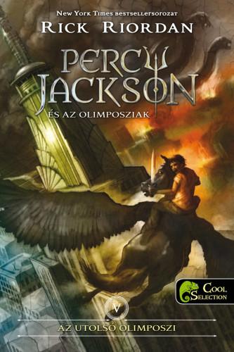 Rick Riordan: Percy Jackson és az olimposziak 5. – Az utolsó olimposzi