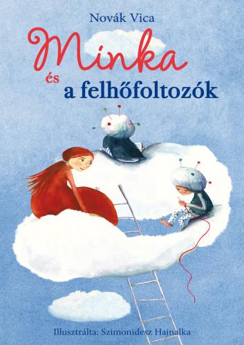 Novák Vica: Minka és a felhőfoltozók