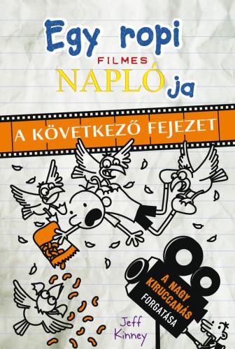 Jeff Kinney: Egy ropi filmes naplója – A következő fejezet