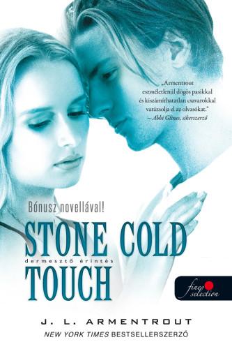Jennifer L. Armentrout: Komor elemek 2. Stone Cold Touch – Dermesztő érintés