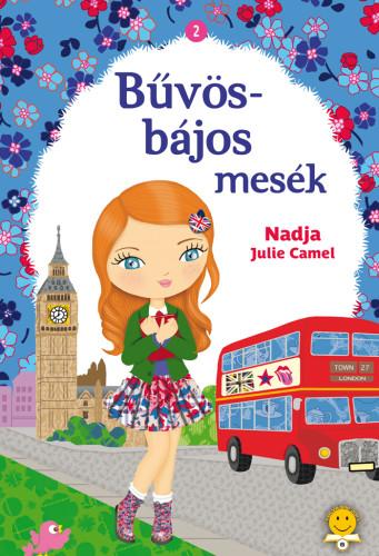 Nadja, Julie Camel: Bűvös-bájos mesék 2. Eliza titkos notesze, San és az ezüstgyűrű, Paola és a kristályszív