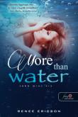Renee Ericson: More Than Water - Több mint víz (Több mint víz 1.)