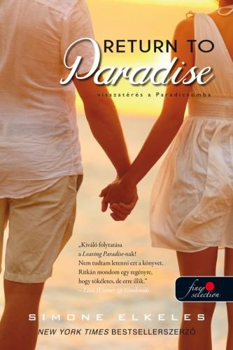 Simone Elkeles: Return To Paradise – Visszatérés a Paradicsomba (Kiűzetés a Paradicsomból 2.)