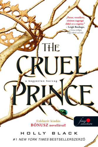 Holly Black: The Cruel Prince – A kegyetlen herceg (A levegő népe  1.)