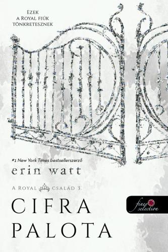 Erin Watt: Cifra palota (A Royal család 3.)