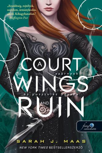 Sarah J. Maas: A Court of Wings and Ruin – Szárnyak és pusztulás udvara (Tüskék és rózsák udvara 3.)