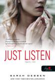 Sarah Dessen: Just Listen – Figyelj rám!
