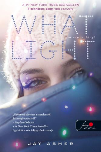 Jay Asher: Micsoda fény!