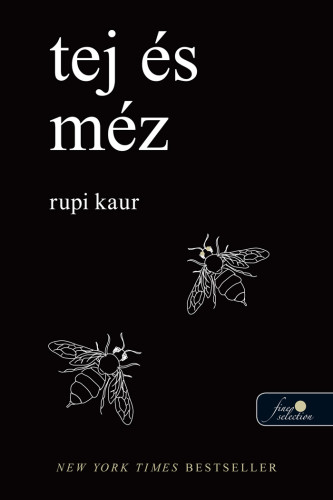 Rupi Kaur: Tej és méz