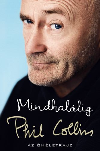 Phil Collins: Mindhalálig