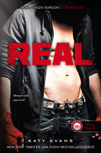 Katy Evans: Real – Valós (Valós 1.)