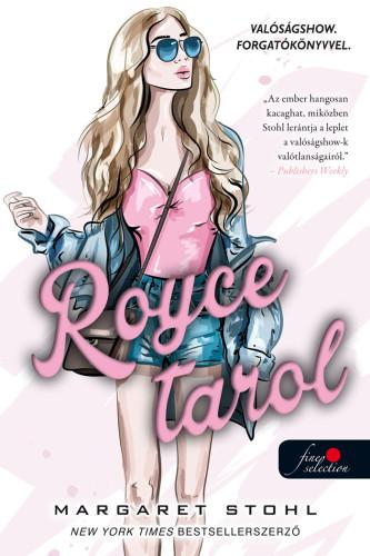 Margaret Stohl: Royce tarol