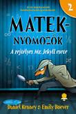 Daniel Kenney, Emily Boever: A rejtélyes Mr. Jekyll esete (Mateknyomozók 2.)