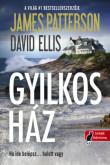 James Patterson, David Ellis: A gyilkos ház
