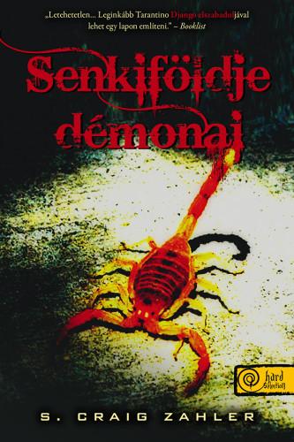 S. Craig Zahler: Senkiföldje démonjai