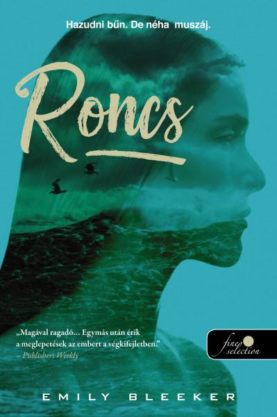 Emily Bleeker: Roncs