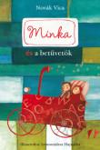 Novák Vica: Minka és betűvetők