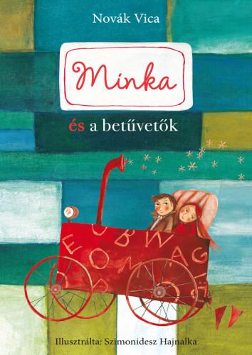 Novák Vica: Minka és a betűvetők