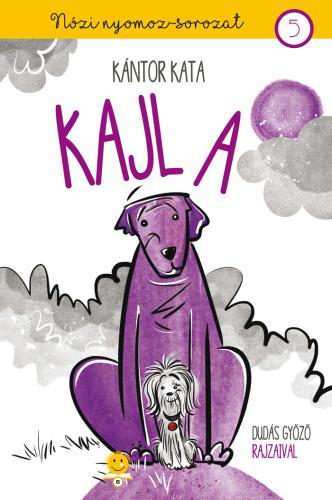 Kántor Kata: Kajla (Nózi nyomoz 5.)