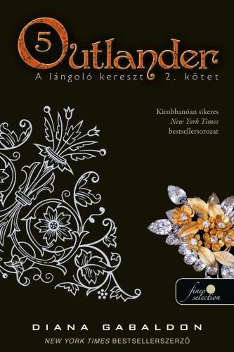 Diana Gabaldon: Outlander 5. A lángoló kereszt 2. kötet