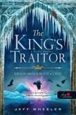 Jeff Wheeler: A király árulója (Királyforrás 3.)