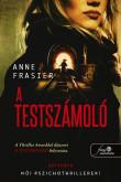Anne Frasier: A testszámoló (A testolvasó 2.)