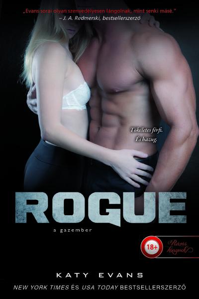 Katy Evans: Rogue – A gazember