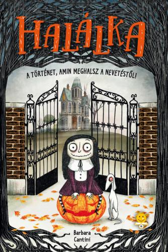 Barbara Cantini: Halálka (Halálka 1.)