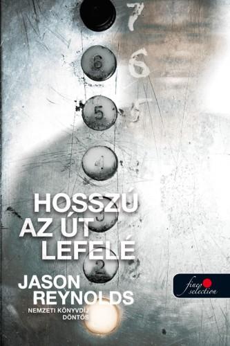 Jason Reynolds: Hosszú az út lefelé