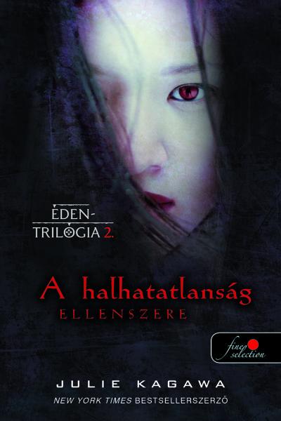 Julia Kagawa: A halhatatlanság ellenszere (Éden trilógia 2.)