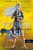 Sarah J. Maas: Kingdom of Ash - Felperzselt királyság első kötet (Üvegtrón 7.)