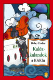 Baley Endre: Kalózkalandok a KAKIn!